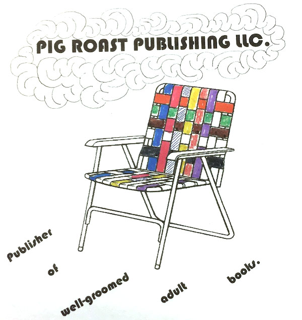 Pig Roast Publishing LLC.