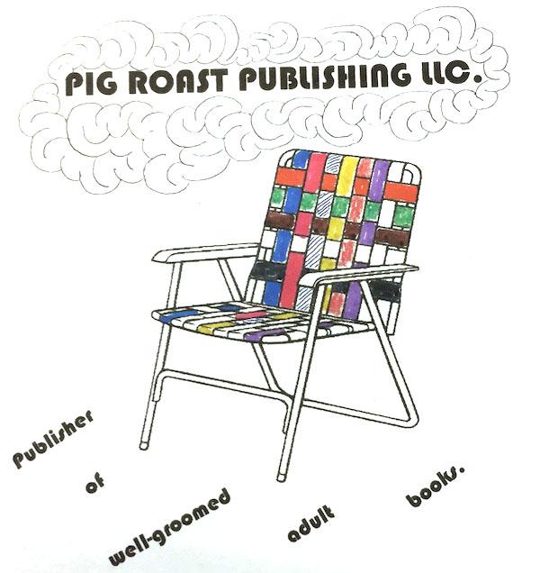 Pig Roast Publishing LLC.